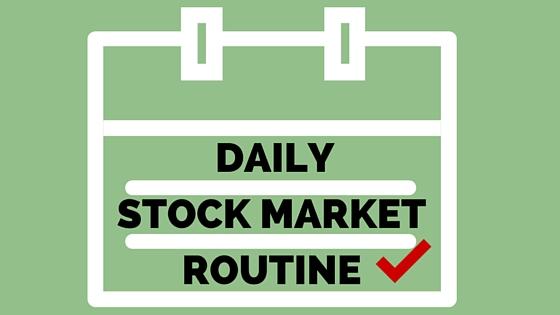 Daily Stock Market Routine
