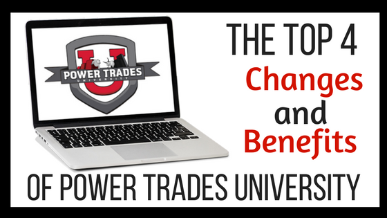 The Top 4 Changes and Benefits of Power Trades University