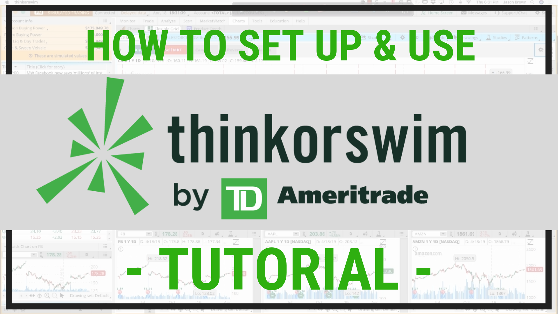 How to Use ThinkorSwim by TD Ameritrade Tutorial | Jason Brown